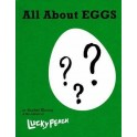 LUCKY PEACH ALL ABOUT EGGS (ANGLAIS)
