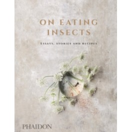 ON EATING INSECTS (ANGLAIS)