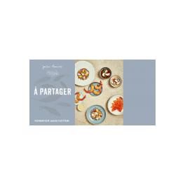 A PARTAGER - COMPOSITIONS GOURMANDES D'ICI ET D'AILLEURS
