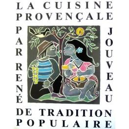 LA CUISINE PROVENCALE DE TRADITION POPULAIRE
