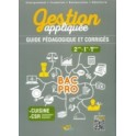 GESTION APPLIQUEE GUIDE PEDAGOGIQUE ET CORRIGES 2NDE 1RE TERM (version professeur)