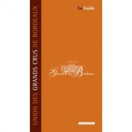 UNION DES GRANDS CRUS DE BORDEAUX 13th edition - LE GUIDE (anglais)