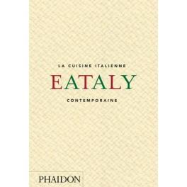 EATALY : LA CUISINE ITALIENNE CONTEMPORAINE