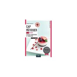 CAP PATISSIER TOME 2 CULTURE TECHNOLOGIQUE ET FABRICATION