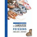 LE LAROUSSE DES POISSONS, COQUILLAGES ET CRUSTACES - Edition 2017