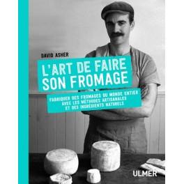 L'ART DE FAIRE SON FROMAGE