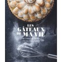 LES GATEAUX DE MA VIE / The cakes of my life (bilingue français / anglais)