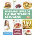 LE GRAND LIVRE DE L'ALIMENTATION CETOGENE