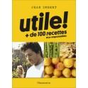 UTILE! + de 100 recettes éco-responsables
