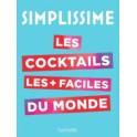 SIMPLISSIME Les cocktails les + faciles du monde