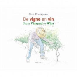 DE VIGNE EN VIN / FROM VINEYARD TO WINE (français-anglais)