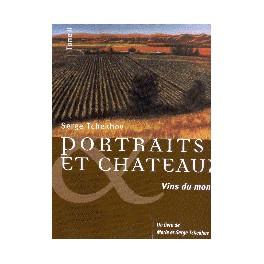 PORTRAITS ET CHATEAUX TOME 2 : VINS DU MONDE (FRANCAIS - ANGLAIS)