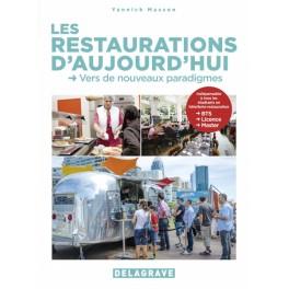 LES RESTAURATIONS D'AUJOURD'HUI