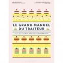 LE GRAND MANUEL DU TRAITEUR