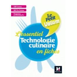 L'ESSENTIEL TECHNOLOGIE CULINAIRE EN FICHES cap cuisine / bac pro cuisine/ formation professionnelle