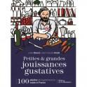 PETITES & GRANDES JOUISSANCES GUSTATIVES