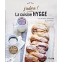 LA CUISINE HYGGE Les recettes danoises du bonheur