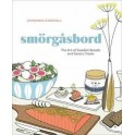 SMORGASBORD The art of swedish breads and savory treats (anglais)