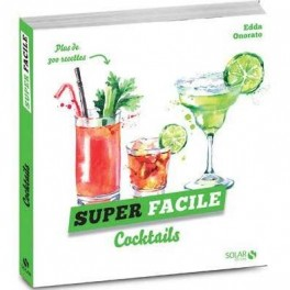 SUPER FACILE cocktails