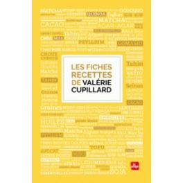 LES FICHES RECETTES DE VALERIE CUPILARD