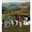 DES VIGNES & DES HOMMES Quand la vigne sculpte le paysage