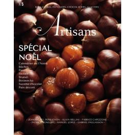 ARTISANS n°5 Boulangers, pâtissiers, chocolatiers, glaciers - Le magazine de Stéphane Glacier