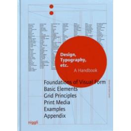 DESIGN TYPOGRAPHY ETC. A HANDBOOK (anglais)