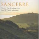 SANCERRE Terre et vins d'enchantement / Land & wines of enchantment (français-anglais)