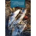 LES POISSONS & FRUITS DE MER Encyclopédie passionnée de la gastronomie en Occitanie