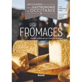LES FROMAGES Encyclopédie passionée de la gastronomie en occitane
