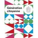 GENERATION CITOYENNE 30 projets audacieux pour un meilleur futur