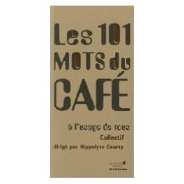 LES 101 MOTS DU CAFE