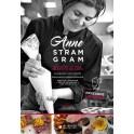 ANNE STRAM GRAM cuisine d'une gargote de chef
