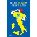 LE GUIDE BIG MAMMA DES RESTROS EN ITALIE