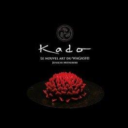 KADO LE NOUVEL ART DU WAGASHI (francais - japonais)