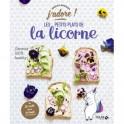 LES PETITS PLATS DE LA LICORNE - J'ADORE !