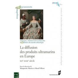 LA DIFFUSION DES PRODUITS ULTRAMARINS EN EUROPE XVI XVII (français-anglais)