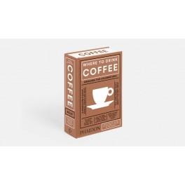 WHERE TO DRINK COFFEE (anglais)
