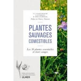 PLANTES SAUVAGES COMESTIBLES Les 50 plantes essentielles et leurs usages