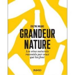 GRANDEUR NATURE Les vins naturels racontés par ceux qui les font