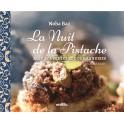 LA NUIT DE LA PISTACHE Alep, souvenirs et gourmandises