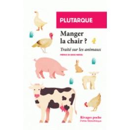 MANGER LA CHAIR traité sur les animaux