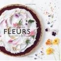 LA CUISINE DES FLEURS recettes salées et sucrées