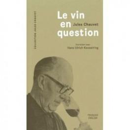 LE VIN EN QUESTION (français-anglais)