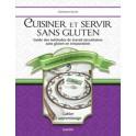 CUISINER ET SERVIR SANS GLUTEN guide des methodes de travail sécuritaires sans gluten en restauration