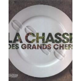 LA CHASSE DES GRANDS CHEFS