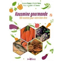KOUSMINE GOURMANDE 180 recettes pour votre bien être