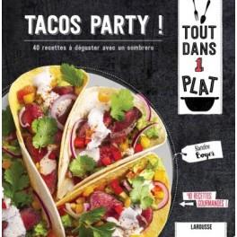 TACOS PARTY 40 recettes à déguster avec un sombrero