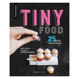 TINY FOOD 25 recettes pour lilliputiens