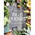 VIVE LES EPLUCHURES cuisine cosmeto jardin